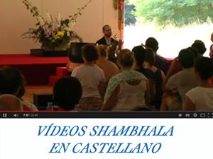 Videos Shambhala España